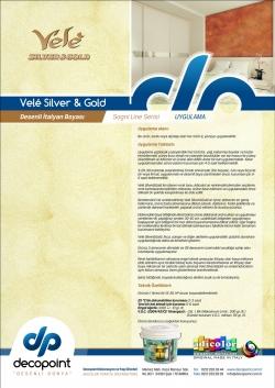 Vele Silver & Gold Desenli Boya
